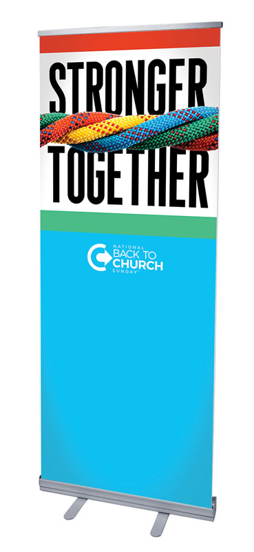 Banners, Back To Church Sunday, BTCS Stronger Together, 2'7 x 6'7