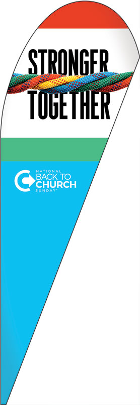 Banners, Back To Church Sunday, BTCS Stronger Together, 2' x 8.5'